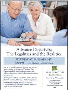 Advanced Directives: The Legalities and Realities at Maplewood of Danbury @ Maplewood at Danbury | Danbury | Connecticut | United States